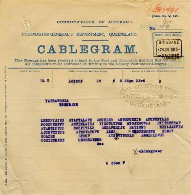 Telegram from the Agent-General London requesting that the Queensland Patriotic Fund Committee send such articles as jams, preserved fruits, honey, golden syrup and butter in preference to tinned beef, 23 July 1915 - 26 July 1915
